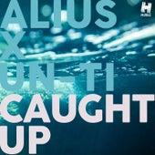 Caught Up de Alius