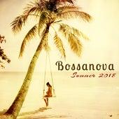 Bossanova Summer 2018 – Sensual Bossa Nova Jazz Music for Summer Lovers Affairs by Various Artists