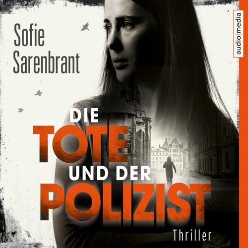 Die Tote und der Polizist von Julia Fischer