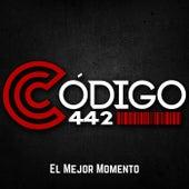 El Mejor Momento by Codigo 442