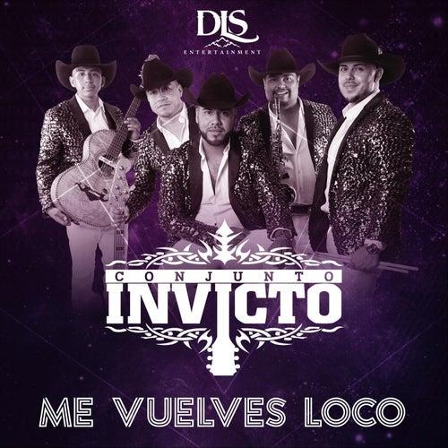 Me Vuelves Loco - EP de Conjunto Invicto