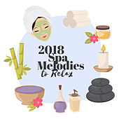 2018 Spa Melodies to Relax de Massage Tribe