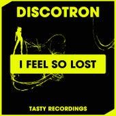 I Feel So Lost (Radio Mix) fra Discotron
