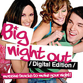 Big Night Out (Digital) by Various Artists