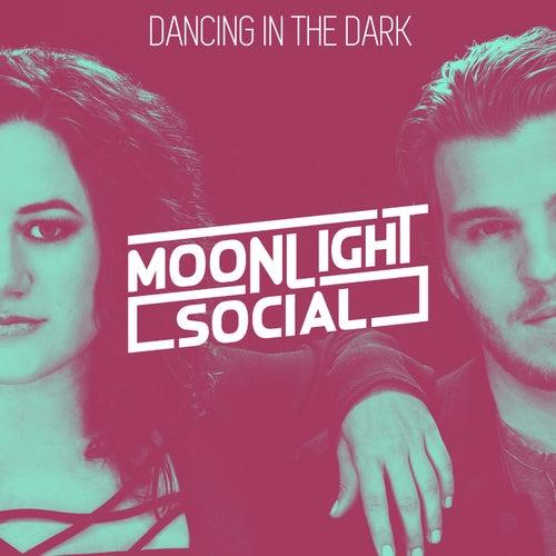 Dancing in the Dark (Acoustic) de Moonlight Social