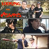 Looking for Asians (Official Motion Picture Soundtrack) by Max Charles