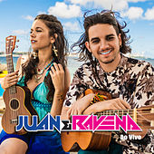 Juan e Ravena (Ao Vivo) by Juan e Ravena