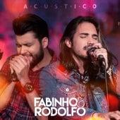 Fabinho & Rodolfo: Acústico de Fabinho e Rodolfo