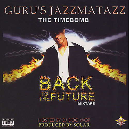 Back To The Future Mix Tape by Guru