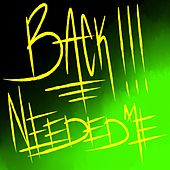 Back!!!/Needed Me de El Guapo