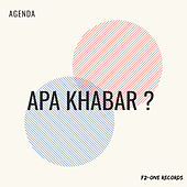 Apa Khabar ? by The Agenda