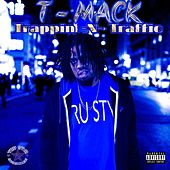 Trappin N Traffic de TMacK