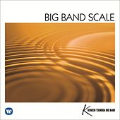 Big Band Scale -Revived Big Band Sound- by Kenichi Tsunoda Big Band