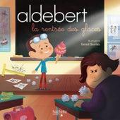 La rentrée des glaces de Aldebert