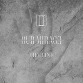 Lifeline by Our Mirage