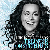 This Is The Season von Trijntje Oosterhuis