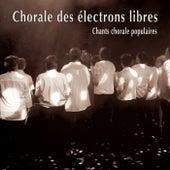 Chants chorale populaires by Chorales des électrons libres