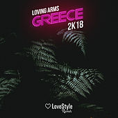 Greece 2k18 de Loving Arms