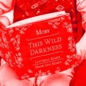 This Wild Darkness (Luttrell & Maor Levi Remixes) de Moby