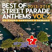 Best of Street Parade Anthems, Vol. 2 (2013 / 2018) (Extended Versions & Remixes) von Various Artists