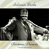 Christmas Presents (All Tracks Remastered 2018) by Solomon Burke