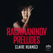 Rachmaninov: Prelude in C-Sharp Minor by Claire Huangci