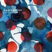 Aggregation (feat. Miho Sakai & Hiro Kimura) by Sachie Fujikawa Trio