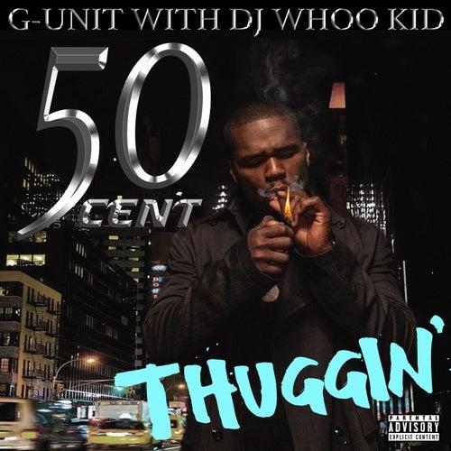 Thuggin von G Unit