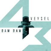 Bam Bam von Veysel