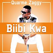 Biibi Kwa by Quarme Zaggy