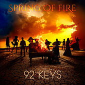 Spring of Fire de 92 Keys