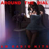 Around the Dial: AM Radio Hits von Various Artists