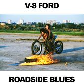 V-8 Ford Roadside Blues by Various Artists