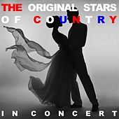 The Original Stars of Country in Concert (Live) by Various Artists