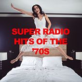 Super Radio Hits of the '70s de Various Artists