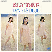 Love Is Blue by Claudine Longet