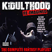 Kidulthood - The Complete Fantasy Playlist by Various Artists