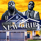 New Crib by K-Shine