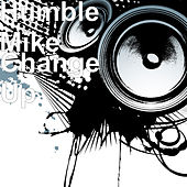 Change Up by Humble Mike