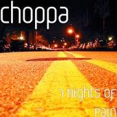 7 Nights of Pain by Choppa