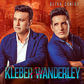 Deixa Comigo de Kleber e Wanderley