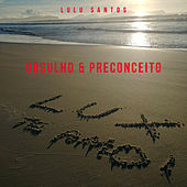 Orgulho E Preconceito de Lulu Santos