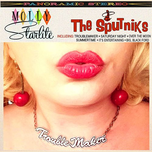 Troublemaker by Molly Starlite