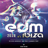 EDM in Ibiza! 2018 de Various