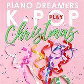 Piano Dreamers Play K-Pop Christmas de Piano Dreamers