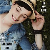 In My Life by Corinna Joy