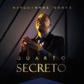 Quarto Secreto von Marquinhos Gomes