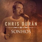 Sonhos by Chris Durán