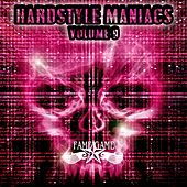 Hardstyle Maniacs, Vol. 9 by Various Artists