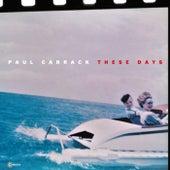 These Days von Paul Carrack